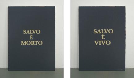 <b>Salvo</b><br> Salvo è vivo, Salvo è morto, 1977<br> Siebdruck auf Karton (beidseitig bedruckt), 51/100<br> signiert, datiert und nummeriert<br> 65 x 50 cm<br> Hrsg.: Mannheimer Kunstverein<br>